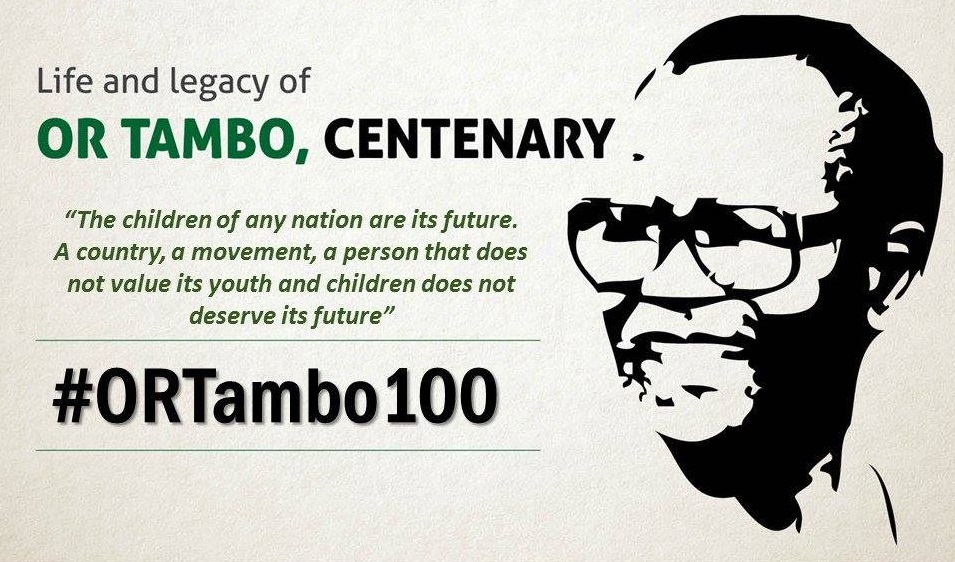Life and Legacy of OR TAMBO CENTENARY 1