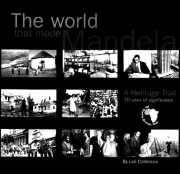 the-world-that-made-mandela